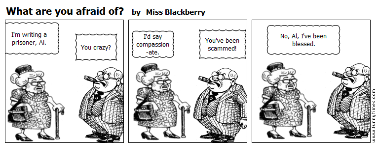 What are you afraid of by Miss Blackberry
