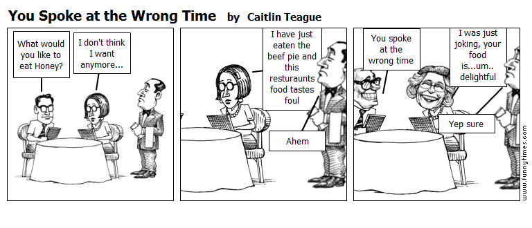 You Spoke at the Wrong Time by Caitlin Teague