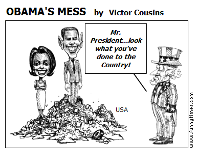 OBAMA'S MESS by Victor Cousins