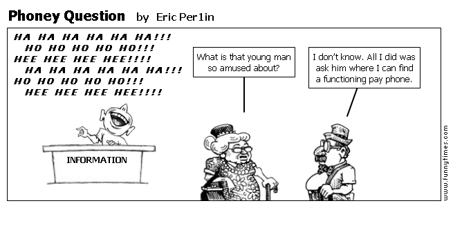 Phoney Question by Eric Per1in