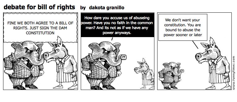 debate for bill of rights by dakota granillo