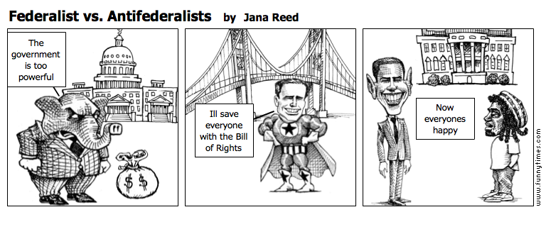 Federalist vs. Antifederalists by Jana Reed