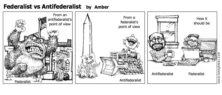 Federalist vs Antifederalist by Amber