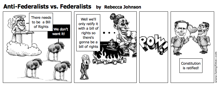 Anti-Federalists vs. Federalists by Rebecca Johnson