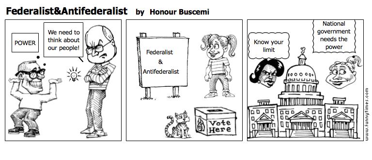 FederalistAntifederalist by Honour Buscemi