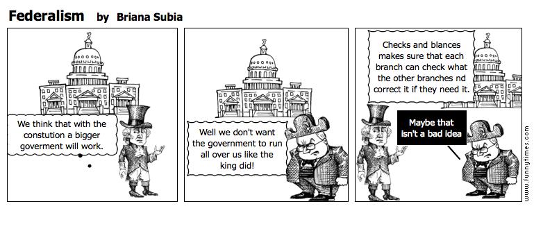 Federalism by Briana Subia