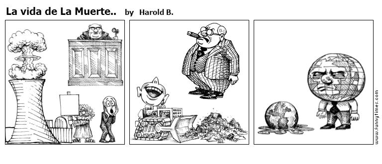 La vida de La Muerte.. by Harold B.
