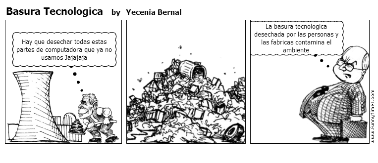 Basura Tecnologica by Yecenia Bernal