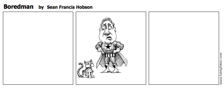 Boredman by Sean Francis Hobson
