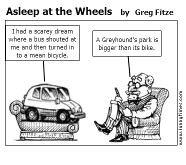 Asleep at the Wheels by Greg Fitze