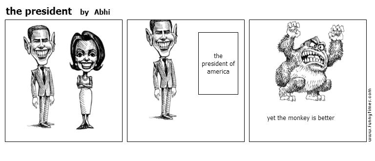 the president by Abhi