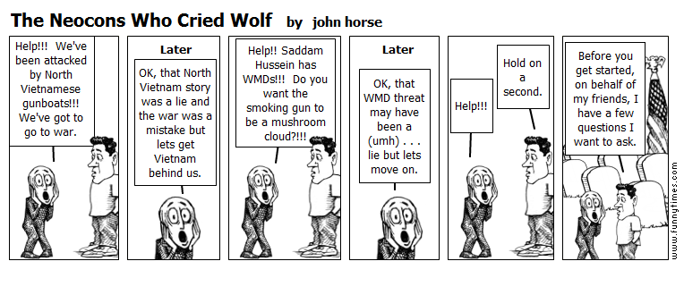 The Neocons Who Cried Wolf by john horse
