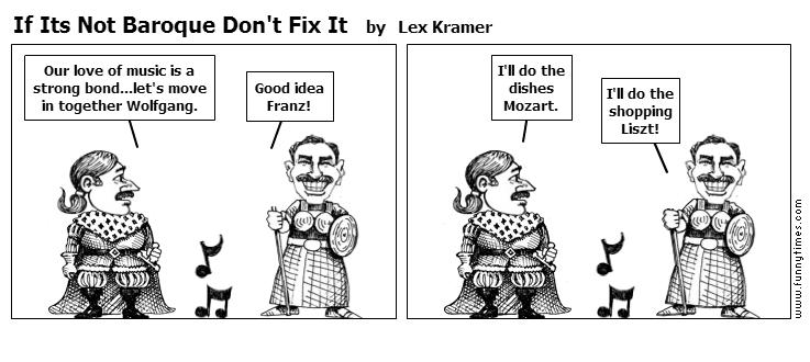 If Its Not Baroque Don't Fix It by Lex Kramer