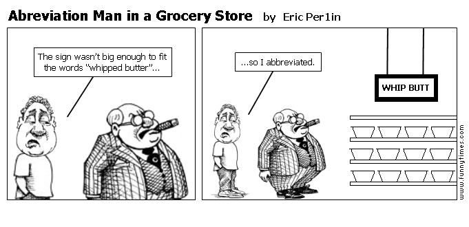 Abreviation Man in a Grocery Store by Eric Per1in