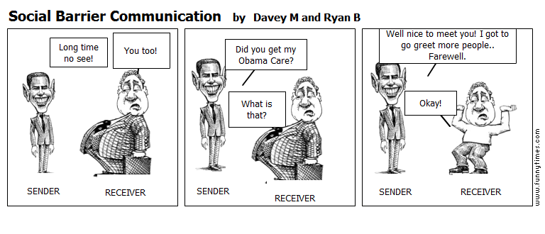 Social Barrier Communication by Davey M and Ryan B