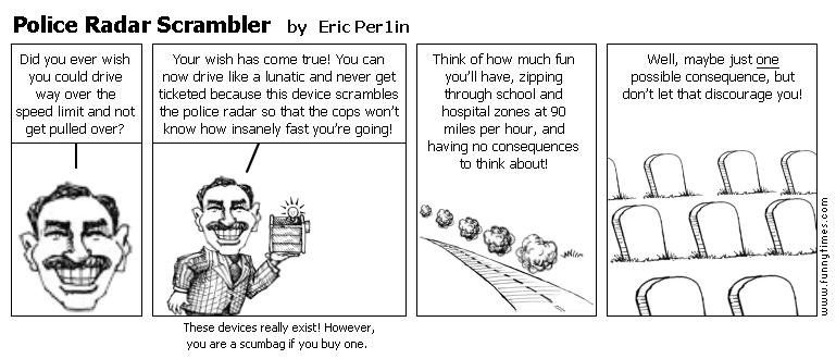 Police Radar Scrambler by Eric Per1in
