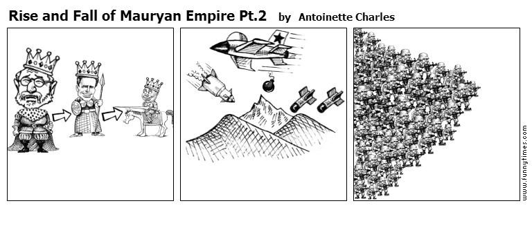 Rise and Fall of Mauryan Empire Pt.2 by Antoinette Charles