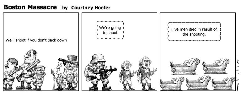Boston Massacre by Courtney Hoefer