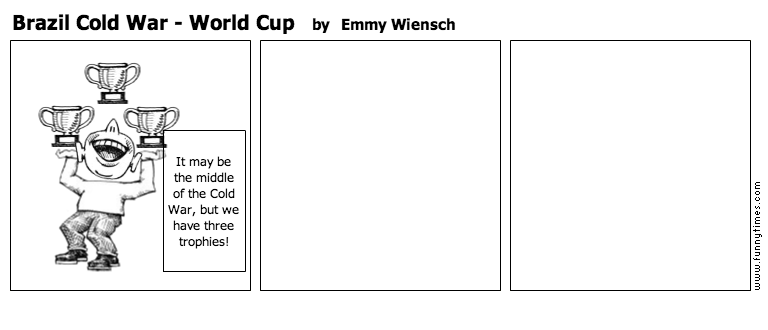 Brazil Cold War - World Cup by Emmy Wiensch