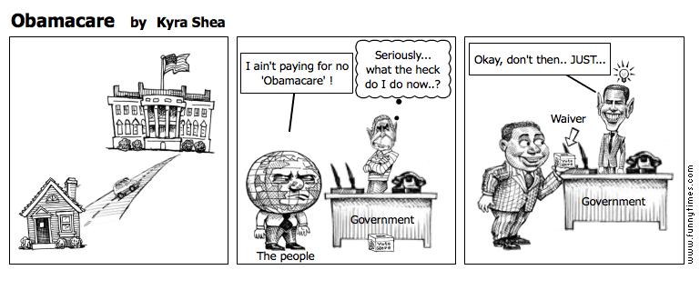 Obamacare by Kyra Shea
