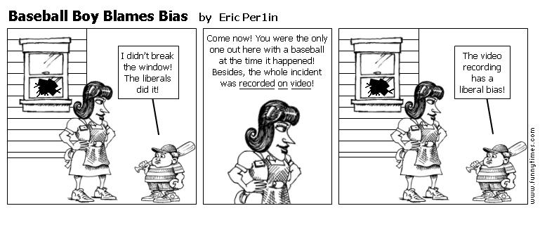 Baseball Boy Blames Bias by Eric Per1in