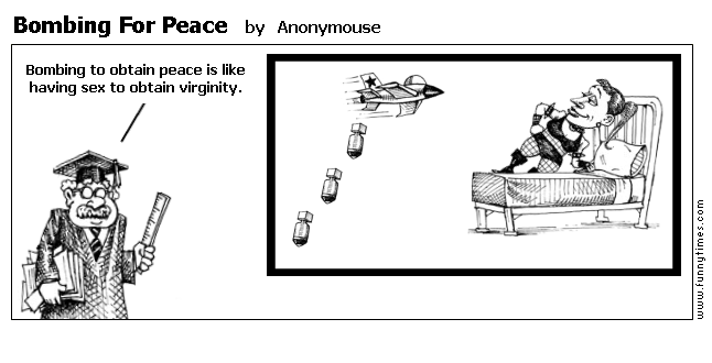 Bombing For Peace by Anonymouse