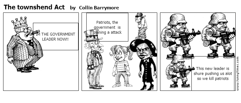 The townshend Act by Collin Barrymore