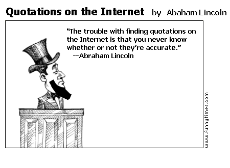 Quotations on the Internet by Abaham Lincoln