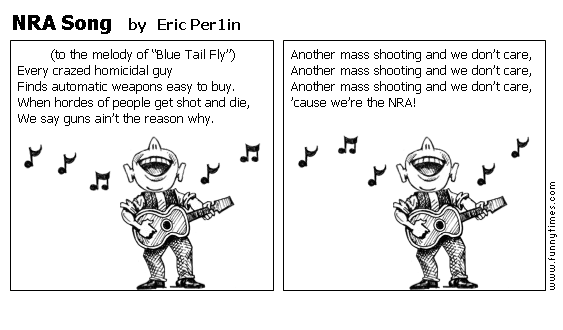 NRA Song by Eric Per1in