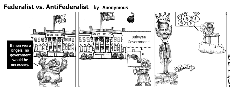 Federalist vs. AntiFederalist by Anonymous