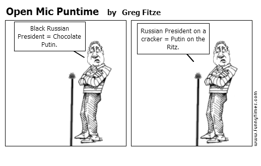 Open Mic Puntime by Greg Fitze