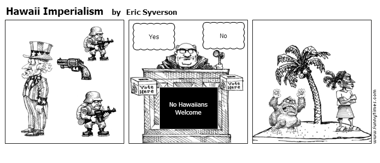Hawaii Imperialism by Eric Syverson