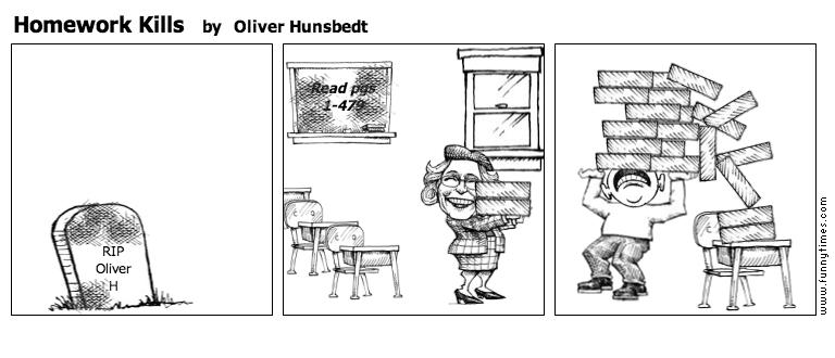 Homework Kills by Oliver Hunsbedt