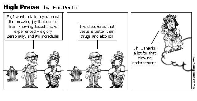 High Praise by Eric Per1in