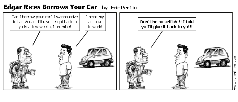 Edgar Rices Borrows Your Car by Eric Per1in