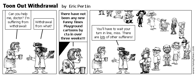 Toon Out Withdrawal by Eric Per1in