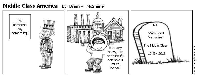 Middle Class America by Brian P.  McShane