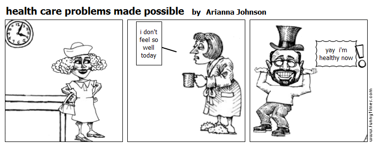 health care problems made possible by Arianna Johnson