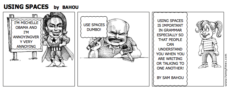 USING SPACES by BAHOU