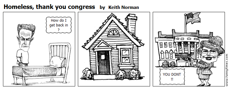 Homeless, thank you congress by Keith Norman