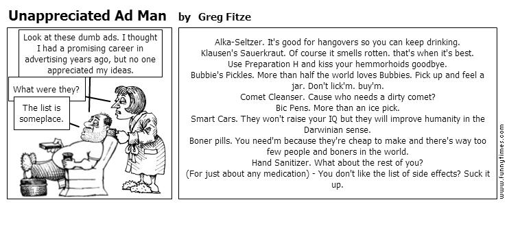 Unappreciated Ad Man by Greg Fitze