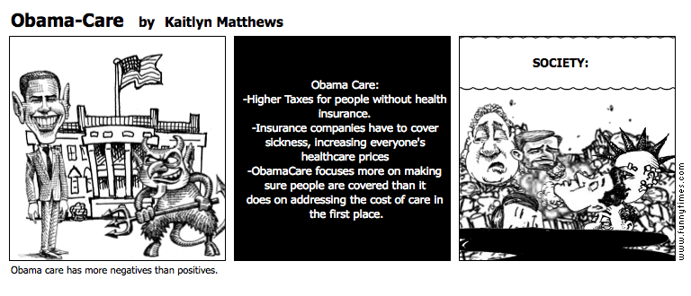 Obama-Care by Kaitlyn Matthews