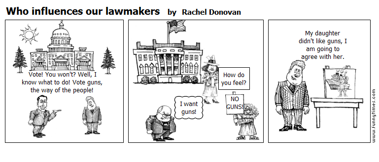 Who influences our lawmakers by Rachel Donovan