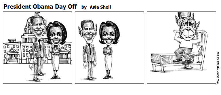 President Obama Day Off by Asia Shell