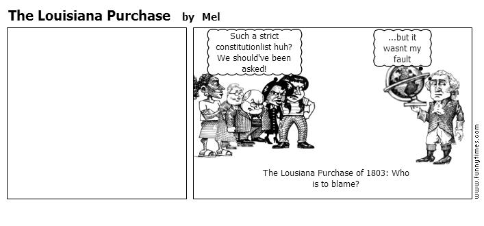 The Louisiana Purchase by Mel