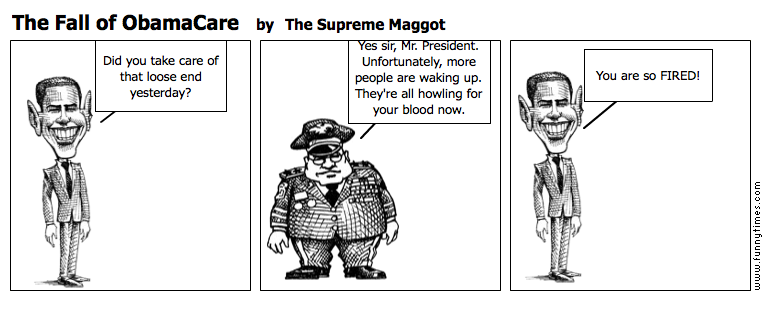 The Fall of ObamaCare by The Supreme Maggot
