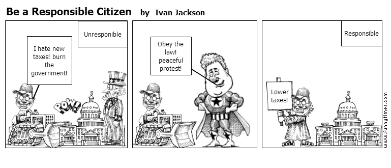 Be a Responsible Citizen by Ivan Jackson