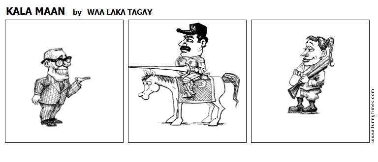 KALA MAAN by WAA LAKA TAGAY