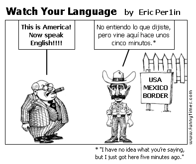 Watch Your Language by Eric Per1in