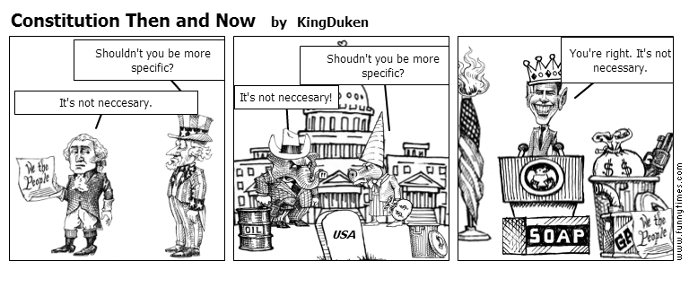 Constitution Then and Now by KingDuken